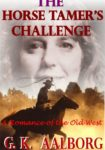 The Horse Tamer's Challenge by Gordon Aalborg